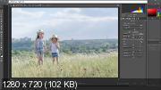 Полная обработка летнего фото. Пошаговое руководство (2017) HDRip
