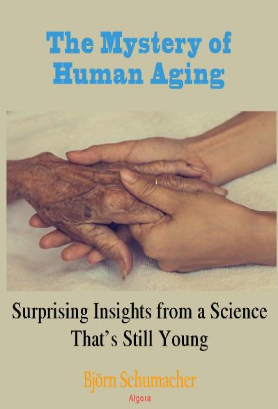 The Mystery of Human Aging Suprising Insights From a Science That