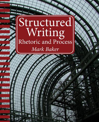 Structured Writing Rhetoric and Process