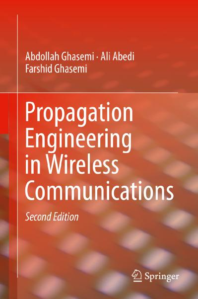 Propagation Engineering in Wireless Communications, Second Edition
