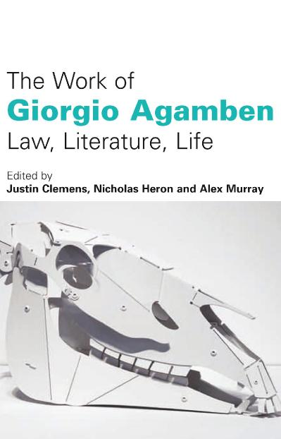 The work of Giorgio Agamben law, literature, life