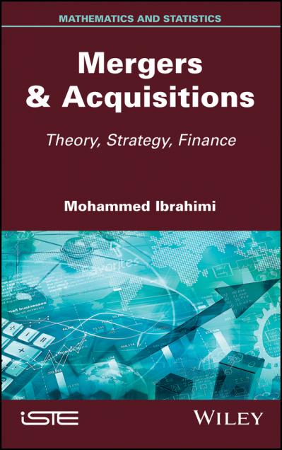 Mergers & Acquisitions Theory, Strategy, Finance