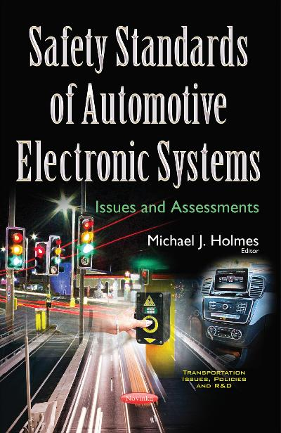 Safety Standards of Automotive Electronic Systems Issues and Assessments