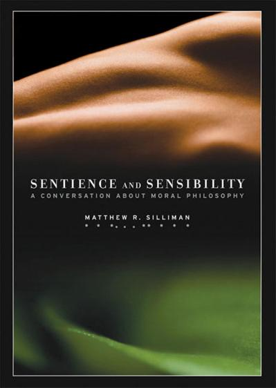 Sentience and sensibility a conversation about moral philosophy