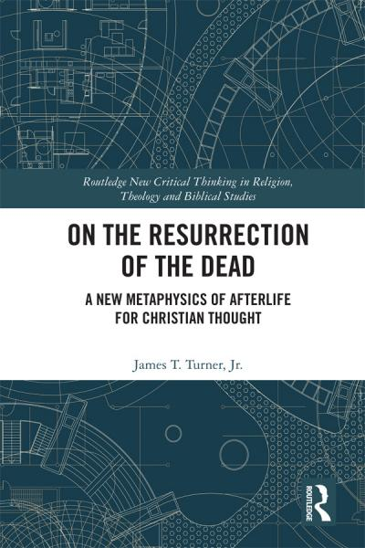 On the Resurrection of the Dead