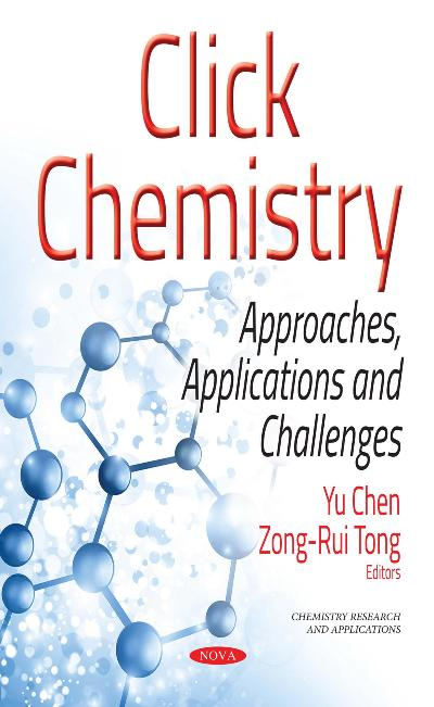Click Chemistry Approaches, Applications, and Challenges