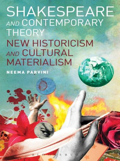 Shakespeare and contemporary theory new historicism and cultural materialism