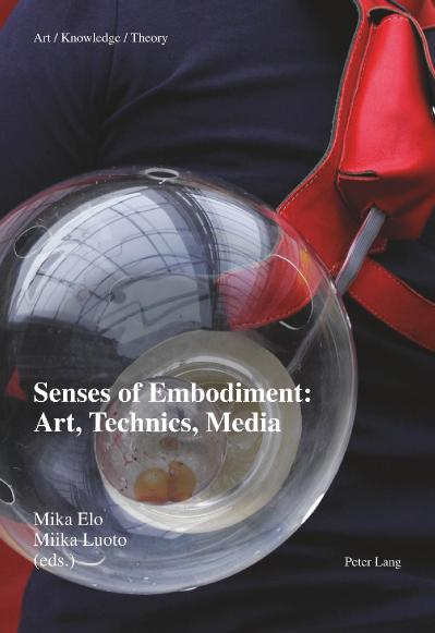 Senses of embodimen art, technics, media
