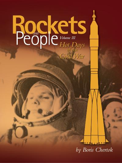 Rockets and People, Volume 3 Hot Days of the Cold War