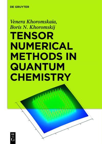 Tensor Numerical Methods in Quantum Chemistry