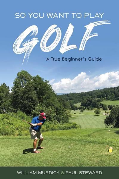 So You Want to Play Golf A True Beginner's Guide