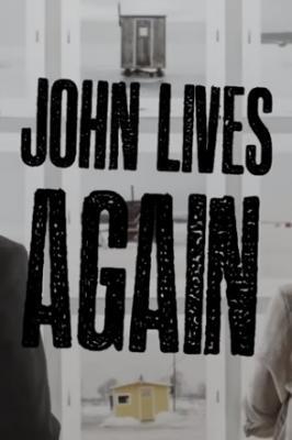 Джон снова живет / John Lives Again (2017)