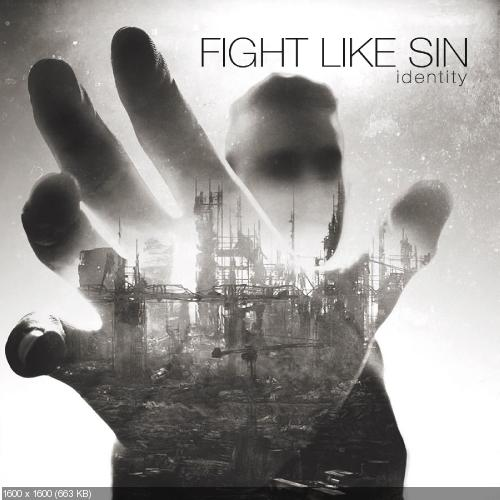 Fight Like Sin - Identity (2018)