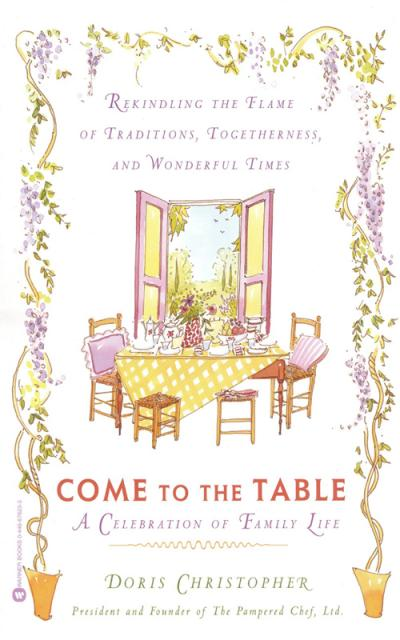 Come to the Table A Celebration of Family Life
