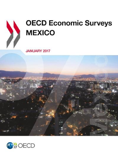 OECD Economic Surveys Mexico 2017