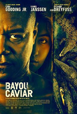 Болотная икра (Байу Кавиар) / Bayou Caviar (2018)